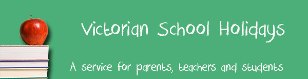 Victoria School Holidays